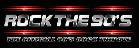 Rock the 90's - The Official 90's Rock Tribute