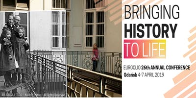 26th EUROCLIO Annual Conference: Bringing History to Life