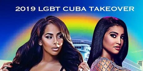 LGBTQ Cuba Takeover 2019 tickets