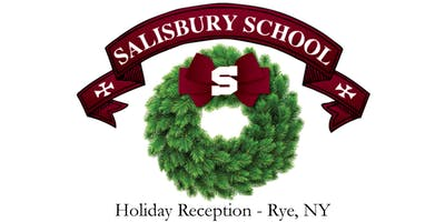 Salisbury School Holiday Reception - Rye, NY