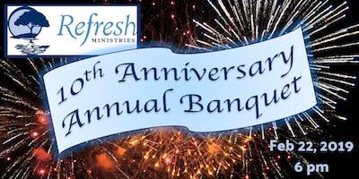 Refresh Ministries 10th Anniversary Annual Banquet
