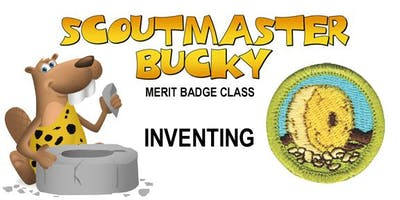 Inventing Merit Badge - Class 2018-12-15 - Saturday PM - Boy Scouts of America