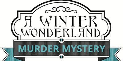 A Winter Wonderland: Murder Mystery experience