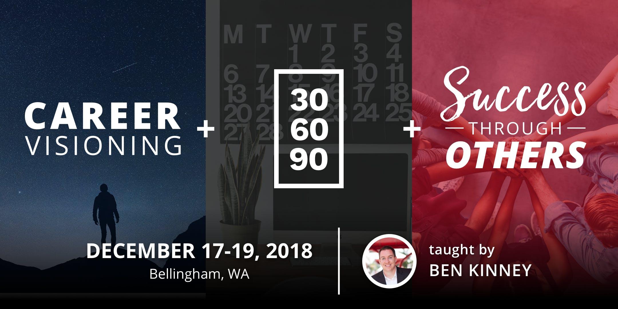 2018 Career Visioning, 30-60-90 & Success Thr