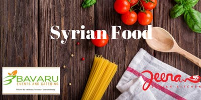 Syrian Lunch by Jeeran 55 and BAVARU Events & Catering