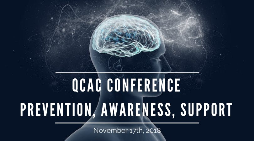 QCAC Conference: Prevention, Awareness, Suppo