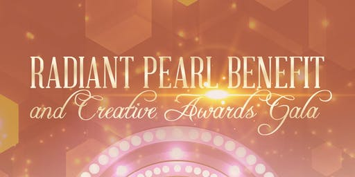 Radiant Pearl Benefit & Creative Awards Gala