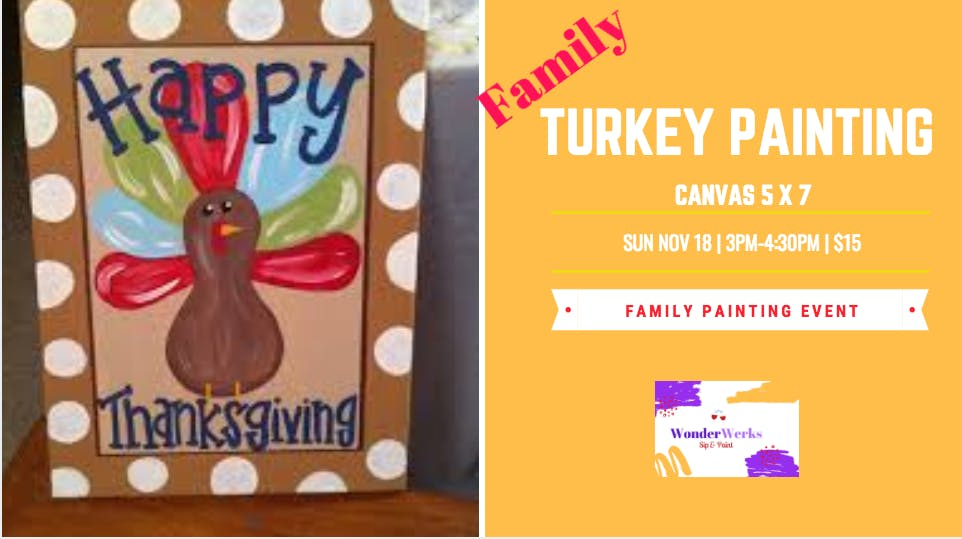 Turkey Painting Event (Family)