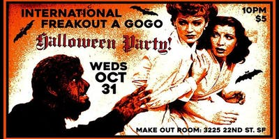 INTERNATIONAL FREAKOUT A GOGO ~ HALLOWEEN DANCE PARTY!