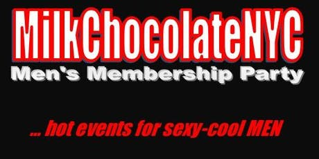 MilkChocolateNYC.com Men's Interracial Play Party - 1st, 2nd, 4th & 5th FRIDAYS tickets