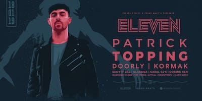 Eleven - Patrick Topping / Doorly / Kormak + Friends (Outdoor Party)