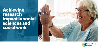 Achieving research impact in social sciences and social work