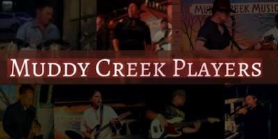 Muddy Creek Players w/TBA