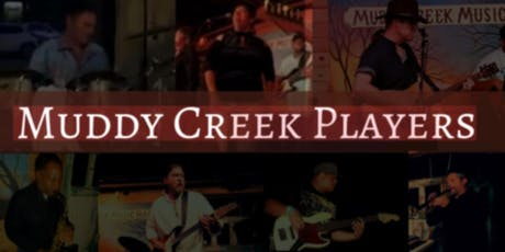 Muddy Creek Players w/TBA tickets