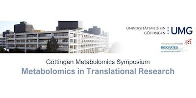 "Göttingen Metabolomics Symposium - \""Metabolomics in Translational Research\"""