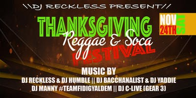 THANKSGIVING REGGAE & SOCA FESTIVAL