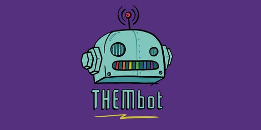 •◊• THEMbot •◊• a new Queer Party @ 3 Dollar Bill