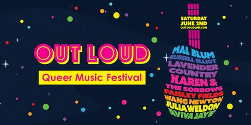 The 2nd Annual •~OUTLOUD~• Queer Music Festival!