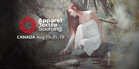 Apparel Textile Sourcing Canada | Trade Show tickets