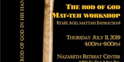 Rod of God Mat-teh Sticks Workshop