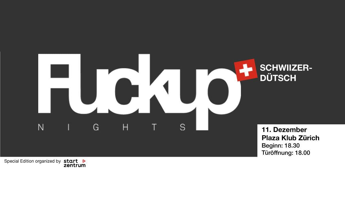 FuckUp Nights Zürich 2018
