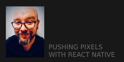 tretton37 Code Lunch Malmö: Case study: Spritelove - pushing pixels with React Native