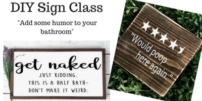 Bathroom Humor Sign Class