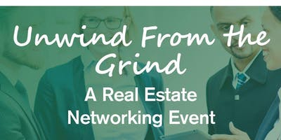 Unwind from the Grind: A RE Networking Event