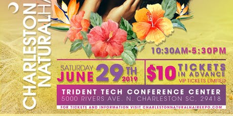 The 8th Annual Charleston Natural Hair Expo (June 29, 2019) tickets