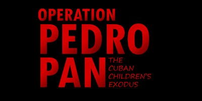 Operation Pedro Pan: The Cuban Children\