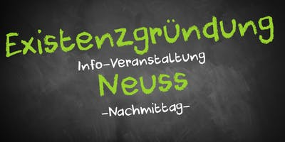 Existenzgründung Informationsveranstaltung Neuss - Nachmittag