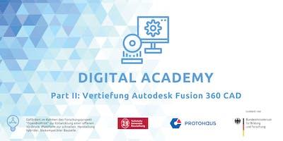 Fusion Part II: Vertiefung Autodesk Fusion 360 CAD für den 3DDruck /Prototyping