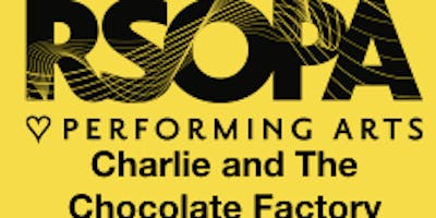 Rsopa Acting Company Presents Charlie The Chocolate Factory