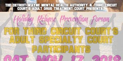 Holiday Relapse Prevention Forum - Detroit - November