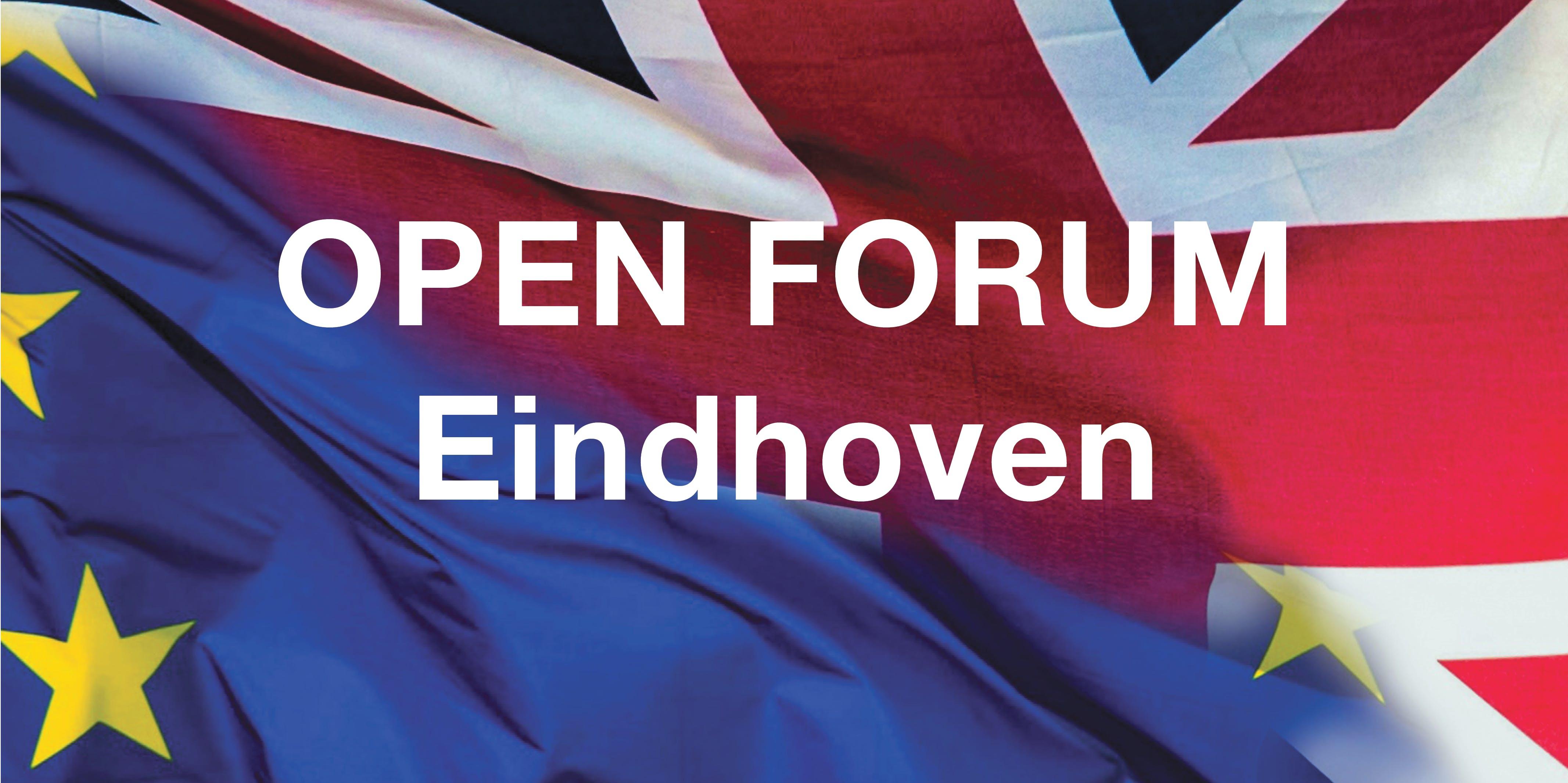 Open Forum for UK Nationals - Eindhoven