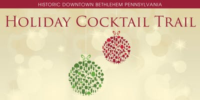 2019 Historic Bethlehem Holiday Cocktail Trail