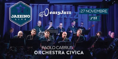 Paolo Carrus Orchestra Civica - Live at Jazzino