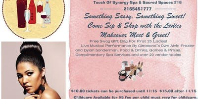 Sassy & Sweet, Sip & Shop with the Ladies Meet and Greet