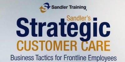 Sandler Training   STRATEGIC CUSTOMER CARE