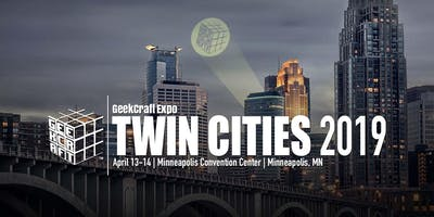 GeekCraft Expo TWIN CITIES 2019