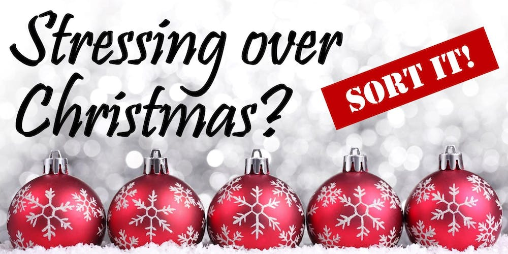 workshop stressing over christmas sort it tickets thu nov 15 2018 at 1100 am eventbrite - When Is Christmas Over