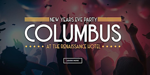 NYEPC - New Years Eve Party Columbus 2020 - Renaissance Hotel