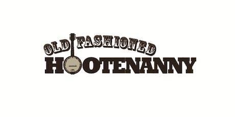 Old-Fashioned Hootenanny tickets