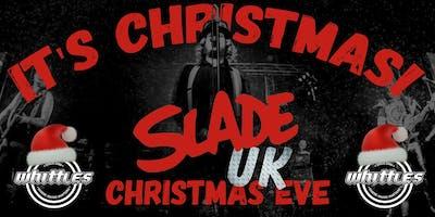 SLADE UK - CHRISTMAS EVE