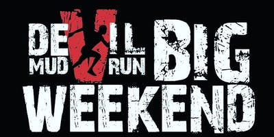 Devil Mud Run BIG WEEKEND Saturday