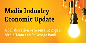 Hill Rogers and St George Bank: Media Industry...