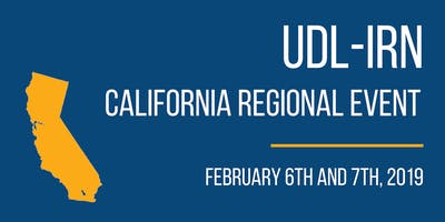UDL Learn and Lead: UDL-IRN CA Regional Event