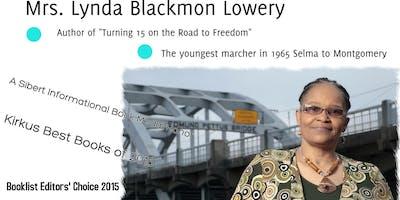 "Lynda Blackmon Lowery ""Turning 15 on the Road to Freedom"""