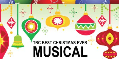 TBC Best Christmas Ever Musical