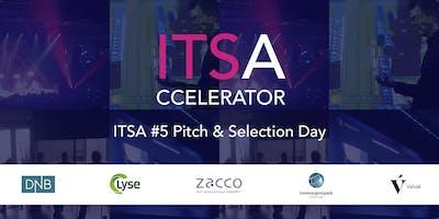 ITSA #5 Pitch & Selection Day